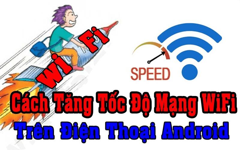 Cách tăng tốc độ mạng